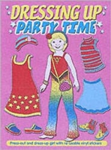 Party Time : Dressing Up, Paperback Book