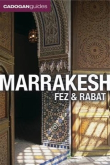 Marrakesh, Fez and Rabat, Paperback Book