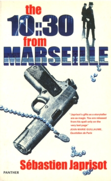 The 10:30 From Marseilles, Paperback Book