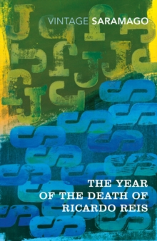 Year of the Death of Ricardo Reis, Paperback Book