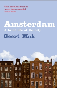 Amsterdam : A brief life of the city, Paperback Book