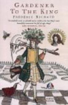 Gardener to the King, Paperback Book