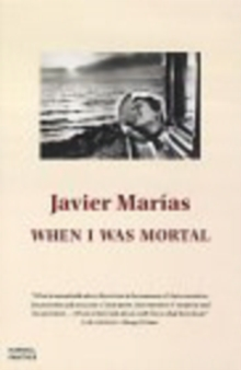 When I Was Mortal, Paperback Book
