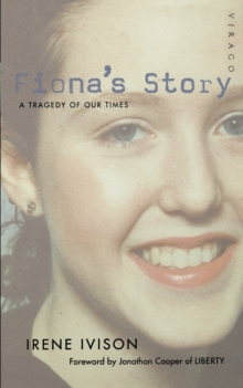 Fiona's Story : A Tragedy of Our Times, Paperback Book