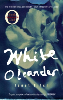 White Oleander, Paperback / softback Book