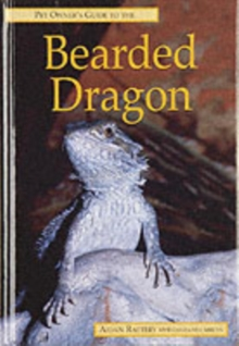 Pet Owner's Guide to the Bearded Dragon, Hardback Book