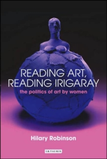 Reading Art Reading Irigaray, Paperback / softback Book