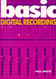 Basic Digital Recording, Paperback Book