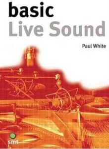 Basic Live Sound, Paperback / softback Book