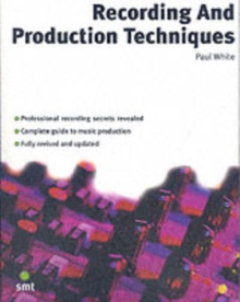 Recording and Production Techniques, Paperback Book