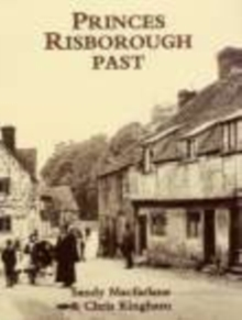 Princes Risborough Past, Paperback / softback Book