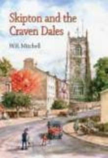 Skipton and the Craven Dales, Hardback Book