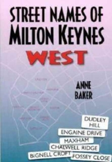 Milton Keynes Street Names : West, Paperback / softback Book