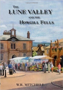 The Lune Valley and the Howgill Fells, Hardback Book
