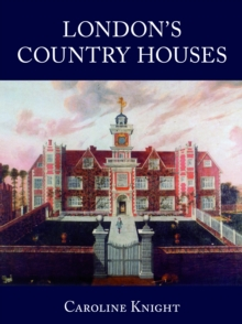 London Country Houses, Paperback / softback Book