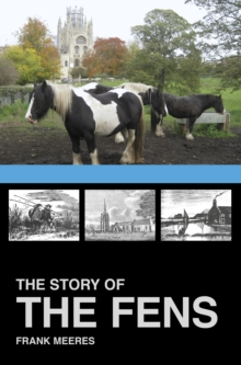The Story of the Fens, Paperback / softback Book