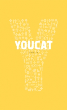 YOUCAT : Youth Catechism of the Catholic Church, Paperback / softback Book