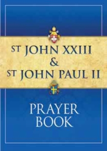 St John XXIII and St John Paul II Prayer Book, Paperback Book