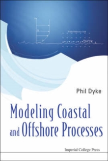 Modeling Coastal And Offshore Processes, Paperback / softback Book