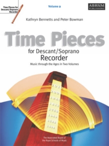 Time Pieces for Descant/Soprano Recorder, Volume 2, Sheet music Book