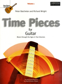 Time Pieces for Guitar, Volume 1 : Music through the Ages in 2 Volumes, Sheet music Book