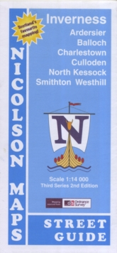 Inverness Street Guide : Ardersier, Balloch, Charlestown, Culloden North, Kessock, Smithton, Westhill, Sheet map, folded Book