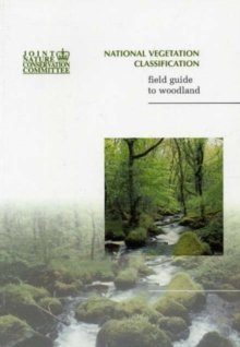 National Vegetation Classification Field Guide to Woodland, Paperback Book