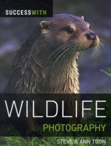 Success with Wildlife Photography, Paperback Book