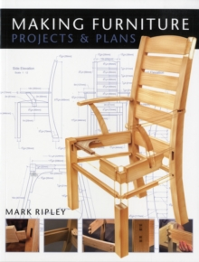 Making Furniture : Projects and Plans, Paperback Book