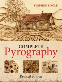 The Complete Pyrography, Paperback Book