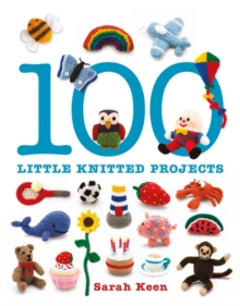 100 Little Knitted Projects, Paperback / softback Book