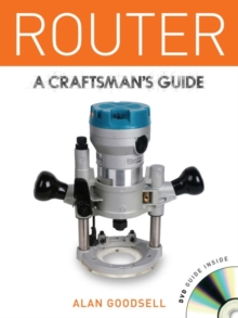 Router : A Craftsman's Guide, Mixed media product Book