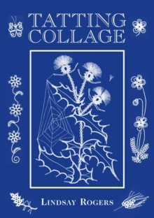 Tatting Collage, Paperback Book