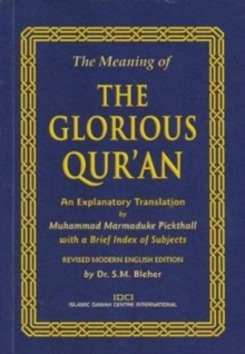 The Meaning of the Glorious Qur'an, Paperback Book