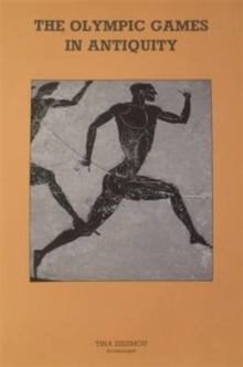 The Olympic Games in Antiquity, Paperback / softback Book