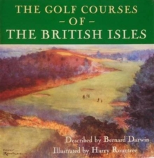 The Golf Courses of the British Isles, Hardback Book