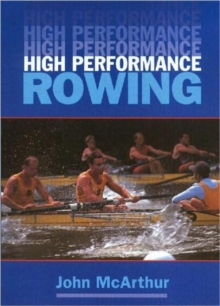 High Performance Rowing, Paperback Book
