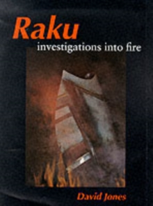 Raku : Investigations into Fire, Hardback Book