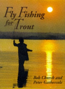 Fly Fishing for Trout, Paperback Book