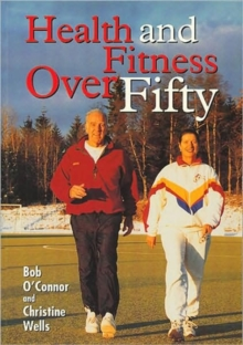 Health and Fitness Over Fifty, Paperback / softback Book