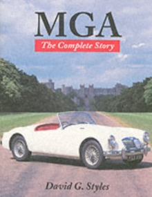 MGA : The Complete Story, Paperback Book