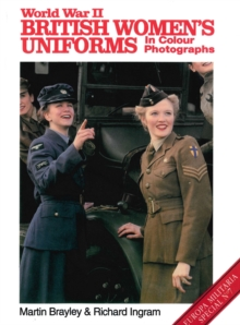World War II British Women's Uniforms in Colour Photographs, Paperback Book