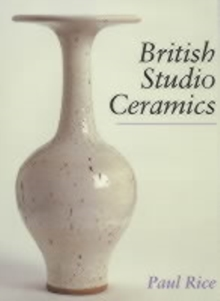 British Studio Ceramics, Hardback Book