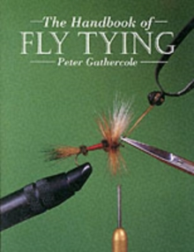 The Handbook of Fly Tying, Paperback Book