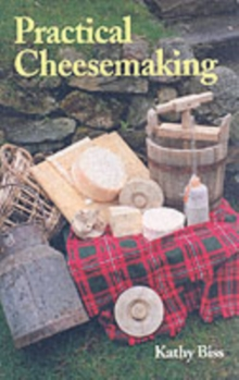 Practical Cheesemaking, Paperback Book