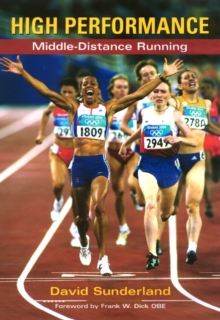 High Performance Middle-Distance Running, Paperback Book