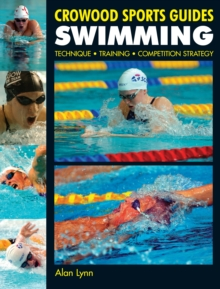 Swimming : Technique, Training, Competition, Paperback Book