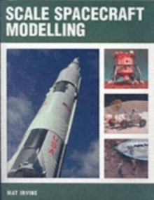 Scale Spacecraft Modelling, Paperback Book