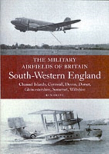 South Western England : Channel Islands, Cornwall, Devon, Dorset, Gloucestershire, Somerset, Wiltshire, Paperback Book