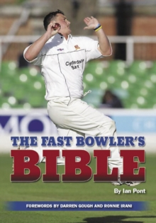 The Fast Bowler's Bible, Paperback Book